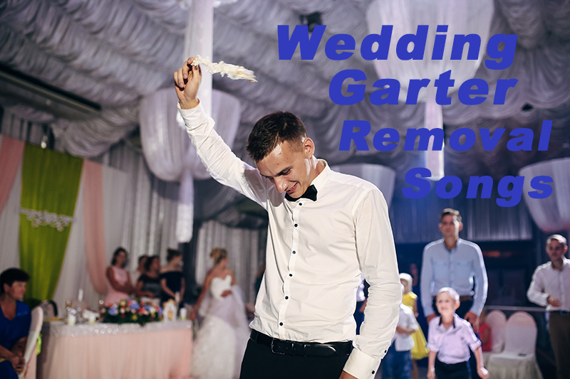 Wedding Garter removal Songs by Y-it Entertainment www.YitEntertainment.com
