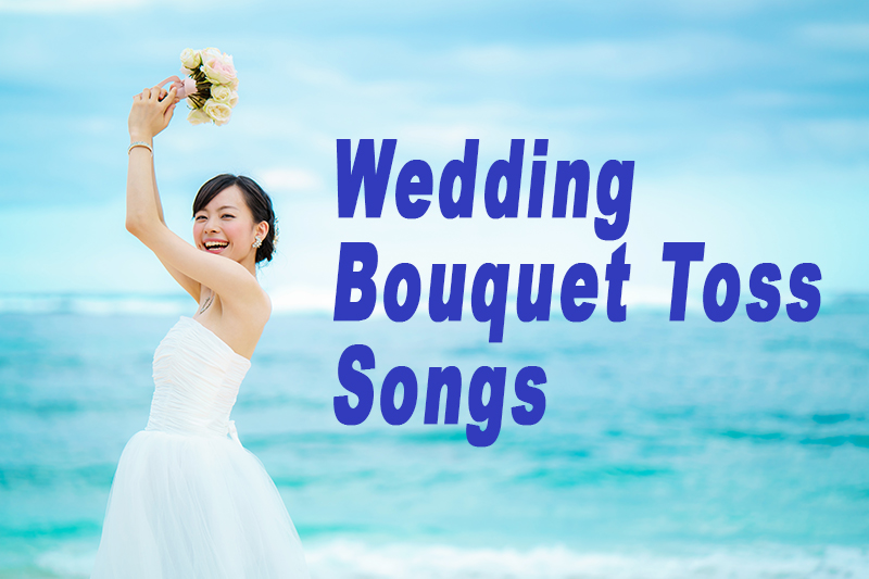 Wedding Bouquet Toss Songs by Y-it Entertainment www.YitEntertainment.com