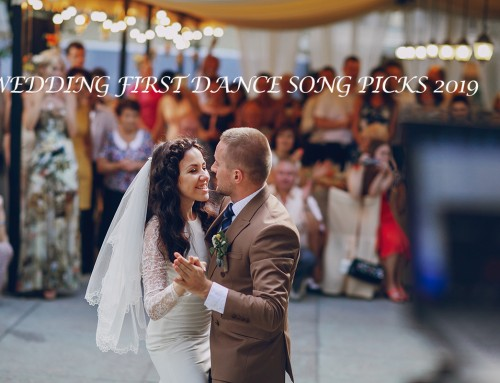 Song Picks 2019 Wedding First Dance by Y-it Entertainment